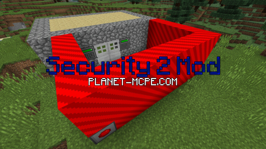 Мод Security 2 MCPE 0.14.3/0.14.2/0.14.1