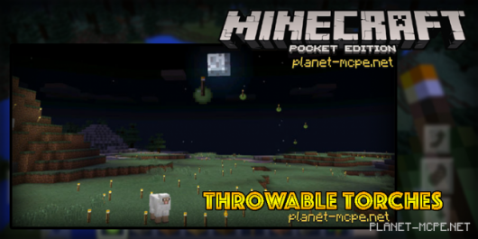 Мод Throwable Torches MCPE 0.14.3/0.14.2