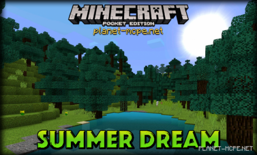 Текстуры Summer Dream 0.15.1/0.15.0