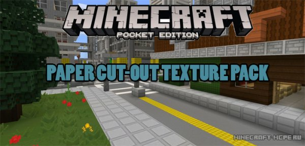 Текстуры Paper Cut-Out Texture Pack MCPE